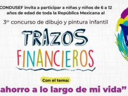 """CONDUSEF lanza la 3era edición del concurso de dibujo y pintura infantil """"Trazos Financieros"""" con el objetivo deacercar a los pequeños al ahorro y crear conciencia sobre su futuro."""