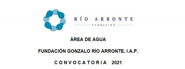 Convocatoria Fundación Gonzalo Río Arronte - Agua