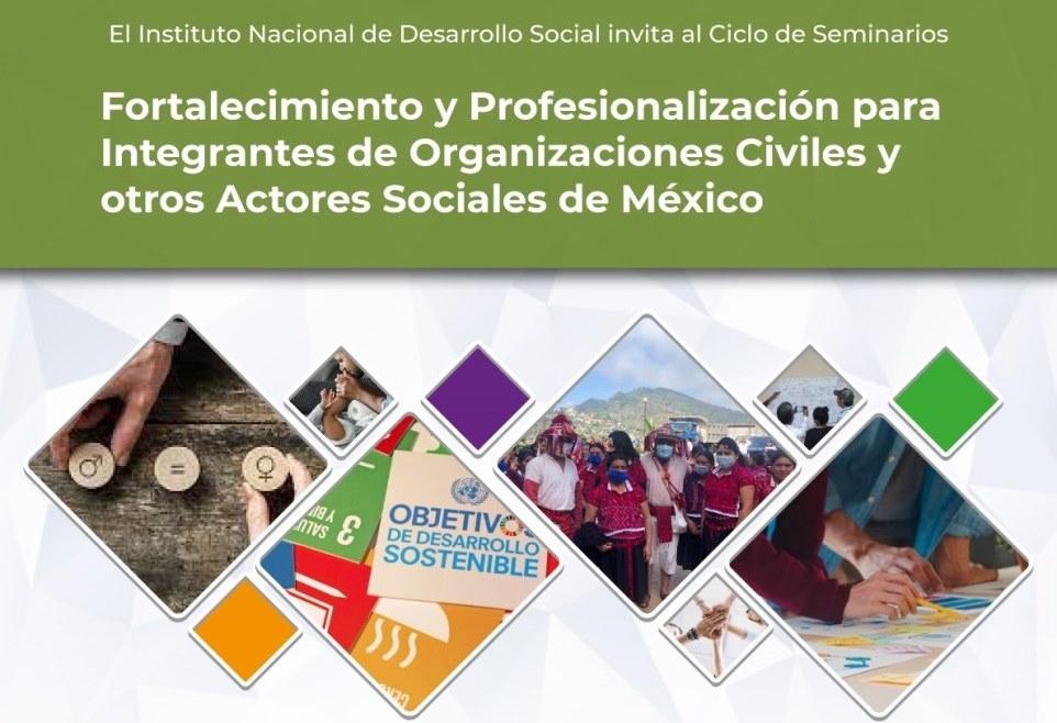 INDESOL invita al ciclo de seminarios para fortalecimiento de las OSC
