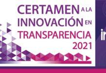 Convocatoria Certamen a la Innovación en Transparencia 2021