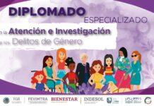 Diplomado especializado en la atención e investigación de los delitos de género.